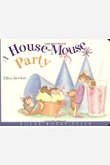 A House-Mouse Party: House-Mouse Tales