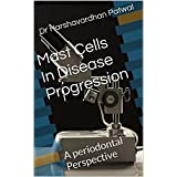 Mast Cells In Disease Progression: A periodontal Perspective