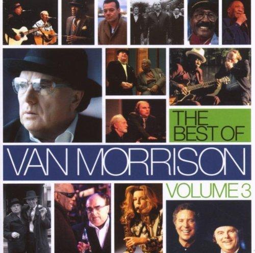 The Best of Van Morrison Volume 3 by Morrison, Van (2007) Audio CD (The Best Of Van Morrison Volume 3)