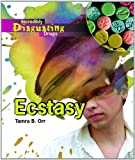 Ecstasy, Tamra B. Orr, 1404213759