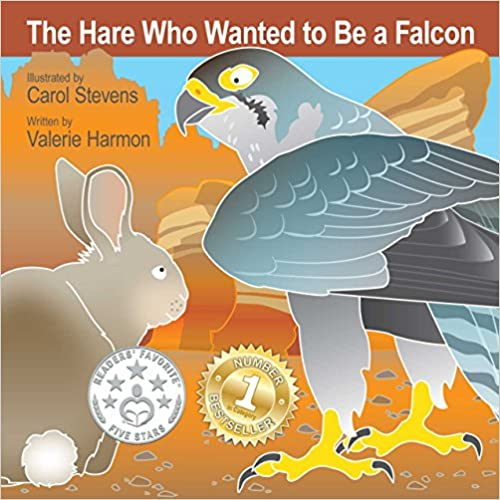 The Hare Who Wanted To Be A Falcon: A Tale About Overcoming
