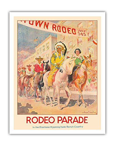 Western Rodeo Parade - Northern Pacific Railroad - Indian Chief, Cowboys - Vintage World Travel Poster by Edward Brewer c.1935 - Fine Art Print - 11in x 14in