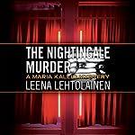 The Nightingale Murder | Owen F. Witesman,Leena Lehtolainen