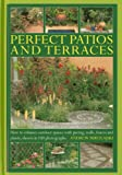 Perfect Patios and Terraces, Andrew Mikolajski, 0754827658