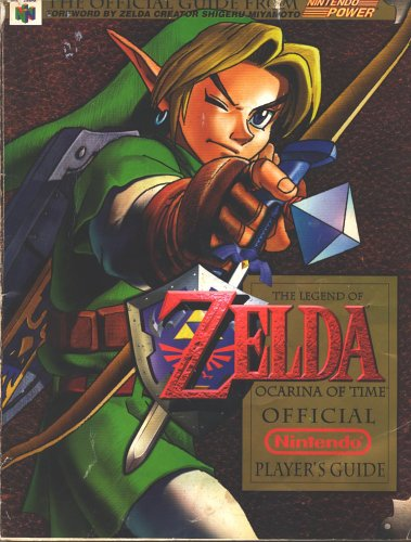 Legend of Zelda: Ocarina of Time, Official Nintendo Player's Guide (Legend Of Zelda Ocarina Of Time 3ds Guide)