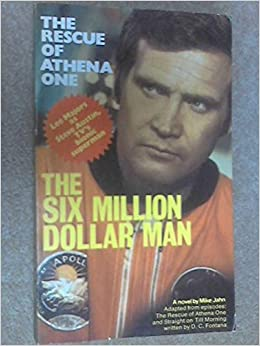 Book Rescue of Athena One (Six Million Dollar Man S)