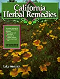 California Herbal Remedies: The History and Uses of Native Medicinal Plants