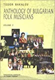 Anthology of Bulgarian Folk Musicians, Todor Bakalov, 9540716519