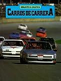 Carros De Carrera / Racing Cars (Biblioteca Grafica) (Spanish Edition)