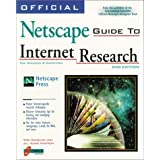 Official Netscape Guide to Internet Research: For Windows & Macintosh