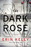 The Dark Rose, Erin Kelly, 0670023280