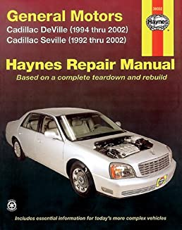 general motors cadillac deville 1994 thru 2002 seville 1992 rh amazon com 1998 cadillac deville repair manual pdf