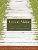 Less Is More, Donna J. Baumbach and Linda Lael Miller, 0838909191