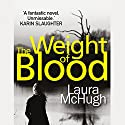 The Weight of Blood Audiobook by Laura McHugh Narrated by Dorothy Dillingham Blue, Shannon McManus, Sofia Willingham