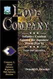 Love Company : Infantry Combat Against the Japanese, World War II -- Company l, 382nd Infantry Regiment, 96th Infantry Division, Dencker, Donald O., 0897452577
