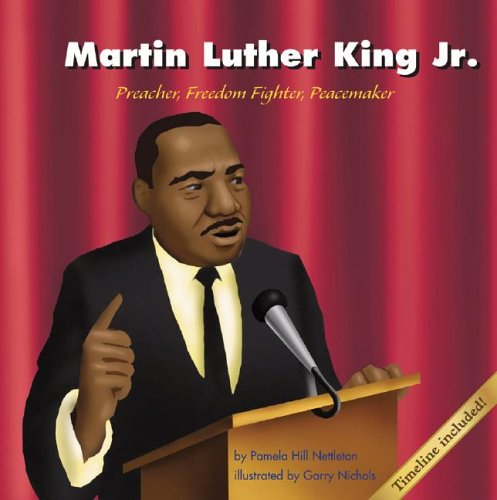 Martin Luther King, Jr.: Preacher, Freedom Fighter, Peacemaker (Biographies)