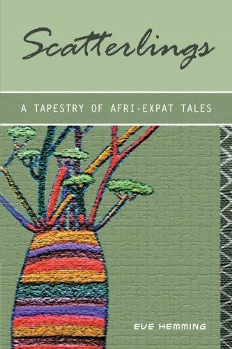 Scatterlings- A Tapestry of Afri-Expat Tales pdf epub