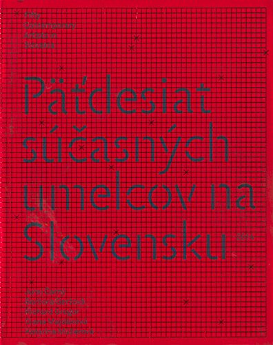 Read Online Fifty Contemporary Artists in Slovakia 2014 pdf epub