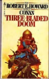 Three Bladed Doom, Robert E. Howard, 0441807801