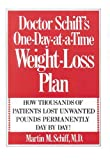 Doctor Schiff's One Day at a Time Weight-Loss Plan, M. Martin Schiff, 1890035394