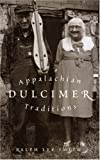 Appalachian Dulcimer Traditions, Ralph Lee Smith, 0810841355
