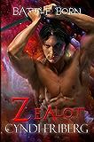Zealot (Battle Born Book 3)