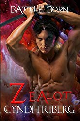 Zealot (Battle Born Book 3)