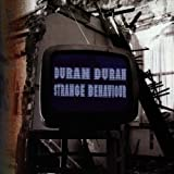 Strange Behavior - Duran Duran