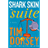 Shark Skin Suite: A Novel (Serge Storms series Book 18)