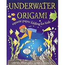Underwater Origami: Underwater Paper Folding for Kids