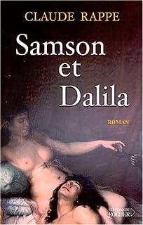 Samson et Dalila, Rappe, Claude
