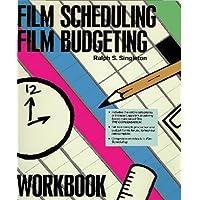 Film Scheduling/Film Budgeting Workbook (Filmmaker's Library Series: No. 2)