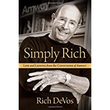 Amazon rich devos books simply rich life and lessons from the cofounder of amway a memoir fandeluxe Choice Image
