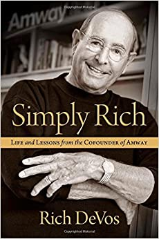 Book Simply Rich: Life and Lessons from the Cofounder of Amway: A Memoir
