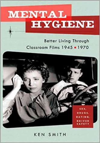Mental Hygiene Better Living Through Classroom Films 1945