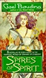 Spires of Spirit, Gael Baudino, 0451455681
