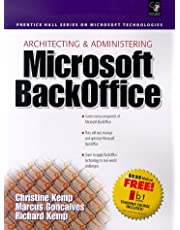 Architecting and Administering Microsoft Backoffice