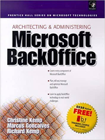 Architecting & Administering Microsoft Backoffice