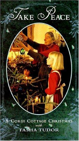 Take Peace - A Corgi Cottage Christmas with Tasha Tudor [VHS]