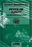 img - for Indoor Air Quality: A Comprehensive Reference Book (Air Quality Monographs) book / textbook / text book