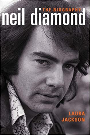 Neil Diamond: The Biography