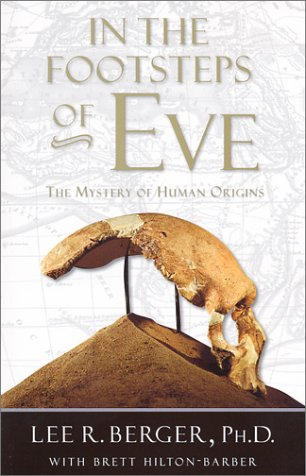 In the Footsteps of Eve : The Mystery of Human Origins (Adventure Press)