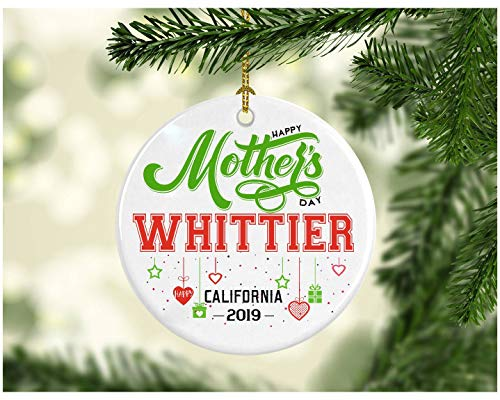 (Rustic Mother's Day Decoration Ornament - Personalized Hometown State - Happy Mother's Day Whittier California CA - Great Gift Ornament For Mom Or Daughter - Ceramic 3 Inches White)