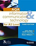 img - for AQA Information and Communication Technology for A2 3rd Edition by Julian Mott (2009-05-29) book / textbook / text book