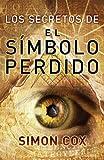 Los Secretos Del Simbolo Perdido, Simon Cox, 0307393143