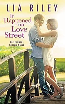 It Happened on Love Street by [Riley, Lia]
