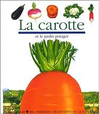 La carotte par Gilbert Houbre