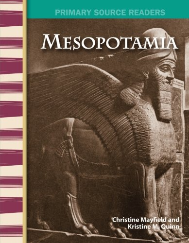 Mesopotamia: World Cultures Through Time (Primary Source Readers)