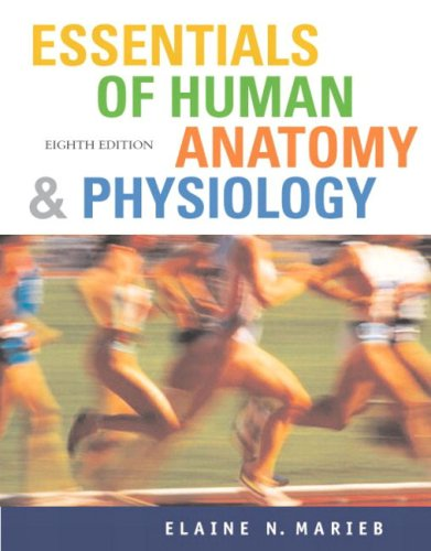 Essentials of Human Anatomy and Physiology and Essentials of ...
