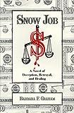 Snow Job, Barbara F. Graham, 0964717506